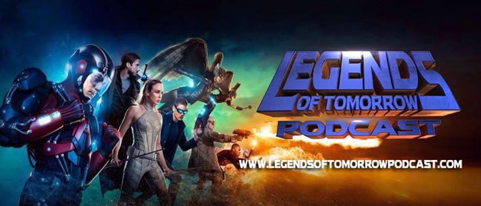 Legends of Tomorrow Podcast Season 1 – Episode 7: Marooned