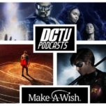DC TV Podcasts Charity 2018: Legends Podcast – Season 4 Wishlist