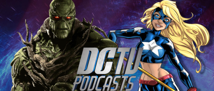 DC TV PODCASTS LAUNCH SWAMP THING RADIO & STARGIRL PODCAST